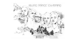 Killing Prince Charming - Moving On