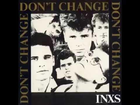 INXS - Don't Change