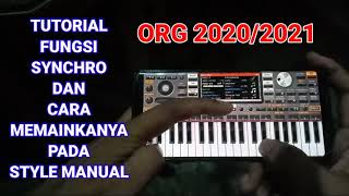 Fungsi SYNCHRO dan Cara menggunakanya di ORG 2020 2021 dan seri lainya,manual bisa jep dan fill in