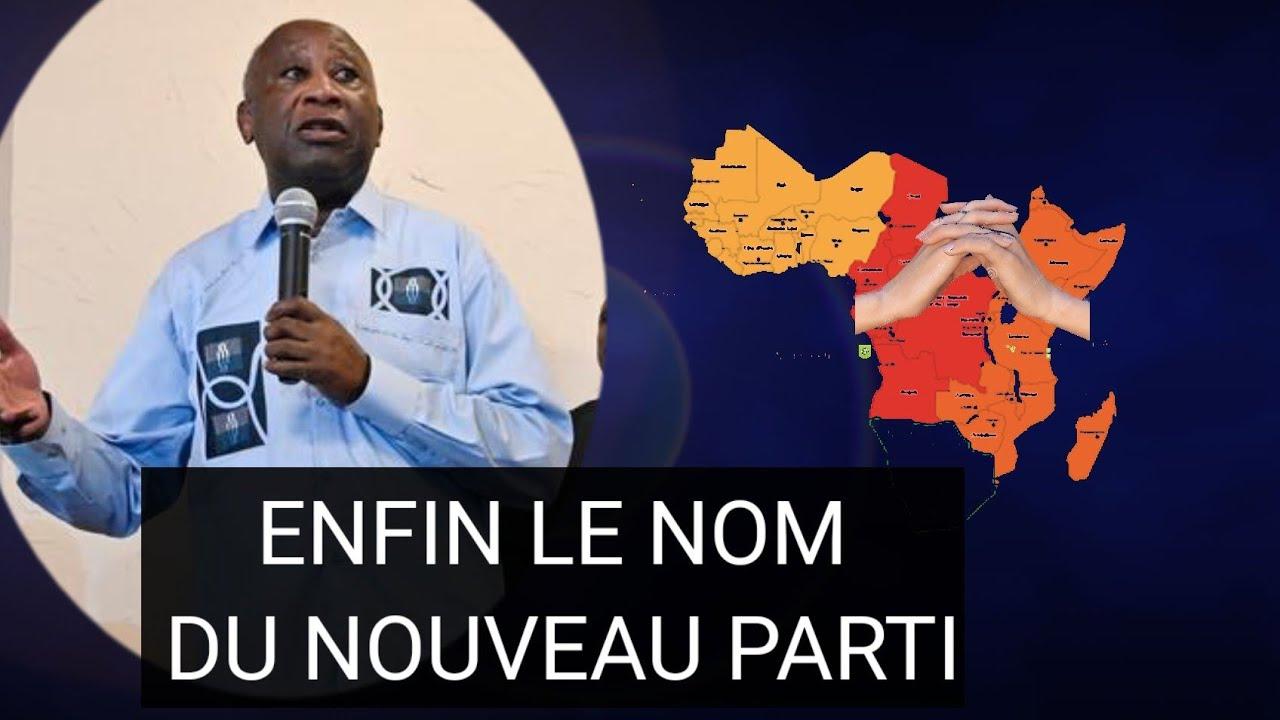 Download Voici le nom du nouveau parti de Gbagbo sauf changement du Congrès