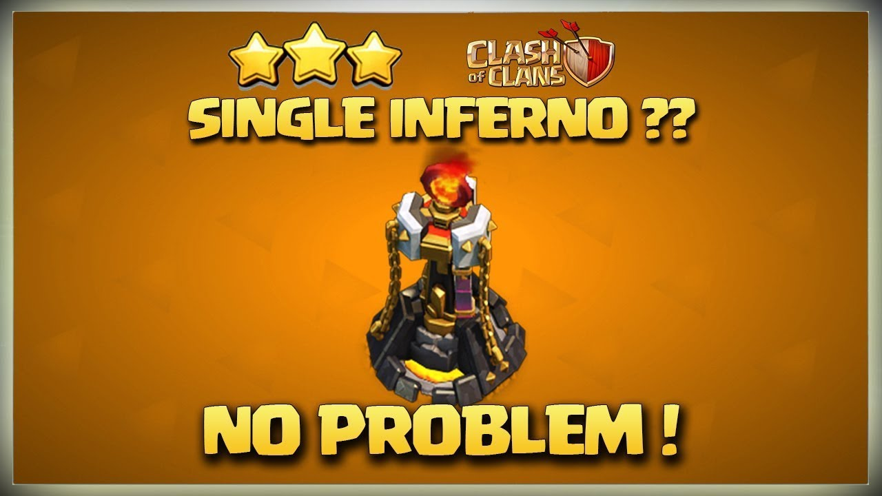 Single Inferno or Multi Inferno No Problem   BEST Th11 3 Star Attack Strategy on clash of clans Coc