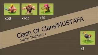 Clash Of Clans'MUSTAFA Saldırı Taktikleri 1