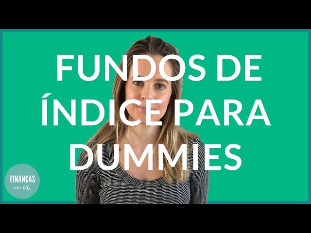 Como investir em Fundos de Índice | Acções para iniciantes