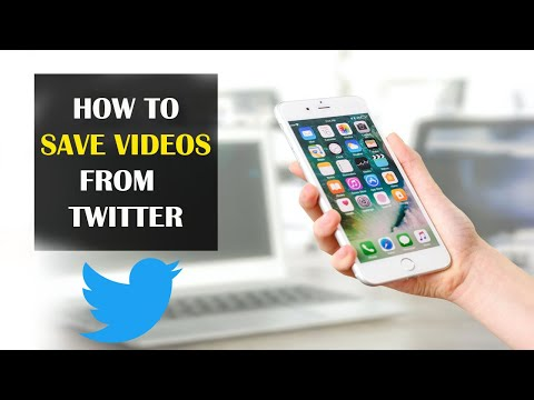 How To Save Videos From Twitter (2021)