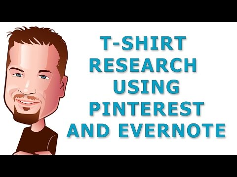 Research T-shirt Design Ideas Using Pinterest and Evernote