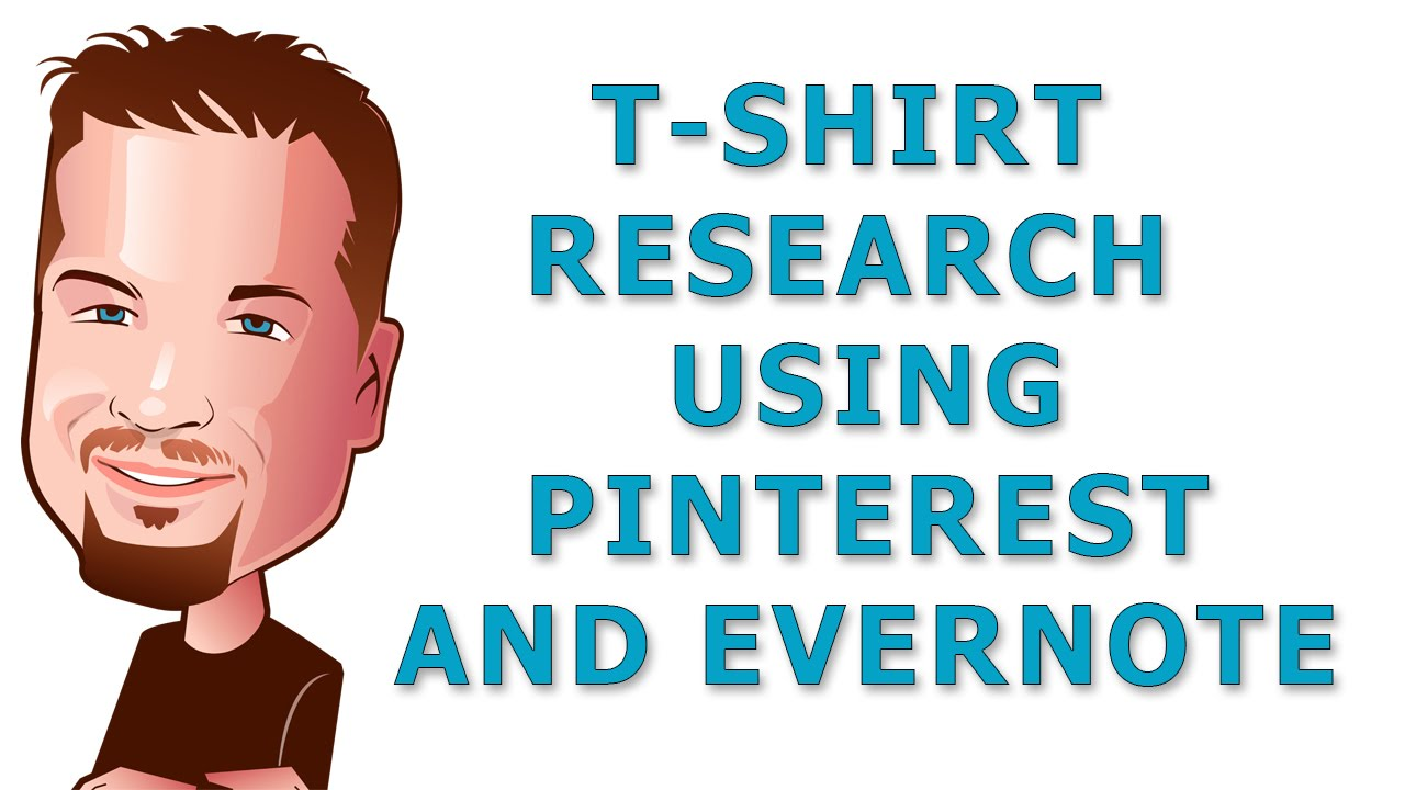 research t shirt design ideas using pinterest and evernote youtube