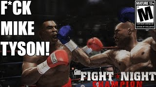 F*CK YOU AND F*CK MIKE TYSON!- Fight Night Champion Xbox One