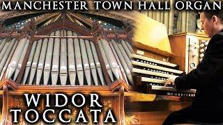 WIDOR - TOCCATA - CAVAILLÉ-COLL ORGAN OF MANCHESTER TOWN HALL