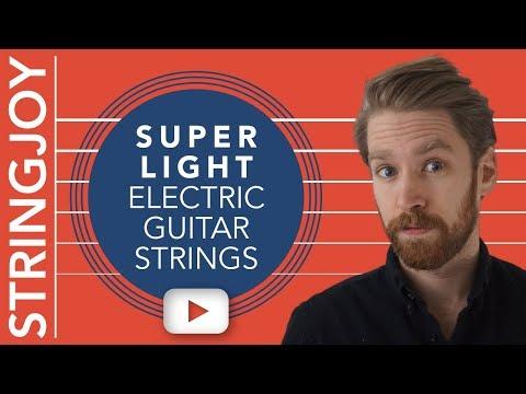 Super Light Guitar Strings: In Defense of 9s