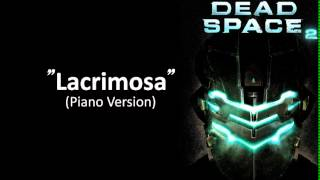 Dead Space 2 (Lacrimosa) Piano Version