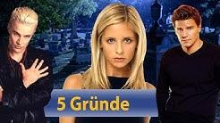 Warum ihr alle Buffy Staffeln nochmal gucken solltet! | 5 Gründe