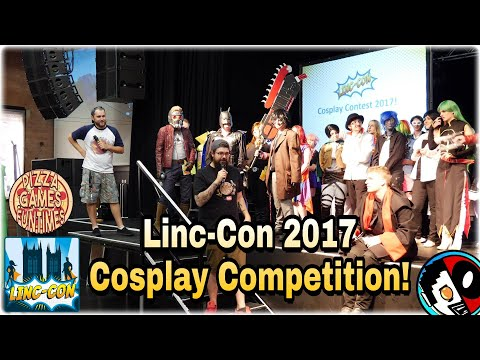 Linc-Con 2017 Cosplay Competition Hosted by Pizza Games Funtimes!