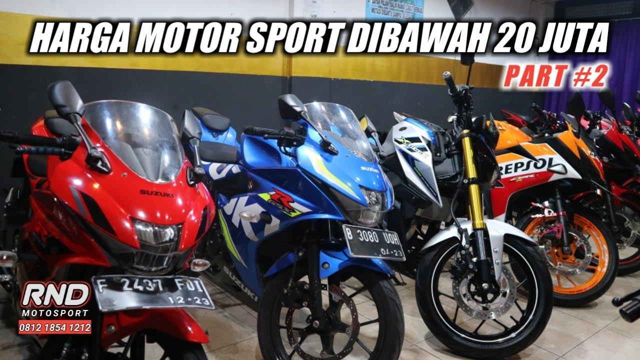 HARGA MOTOR SPORT DIBAWAH 20 JUTA PART 2 | RND MOTOSPORT ...