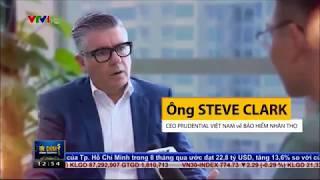 Phỏng vấn Tổng giám đốc Prudential Việt Nam trên Bản tin tài chính kinh doanh VTV1 trưa .06/09/2017