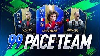 INSANE 99 PACE SQUAD BUILDER! - FIFA 19 Ultimate Team
