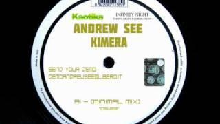 ANDREW SEE - KIMERA (MINIMAL MIX)