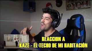 MI REACCIÓN A KAZE - EL TECHO DE MI HABITACIÓN.mp3
