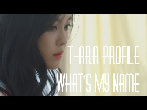 T-ara Profile | What's My Name