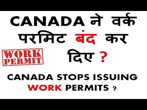 canada STOPS work permit /new update/ must watch