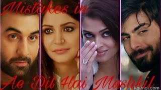 Silly mistakes in the movie Ae Dil hai mushkil