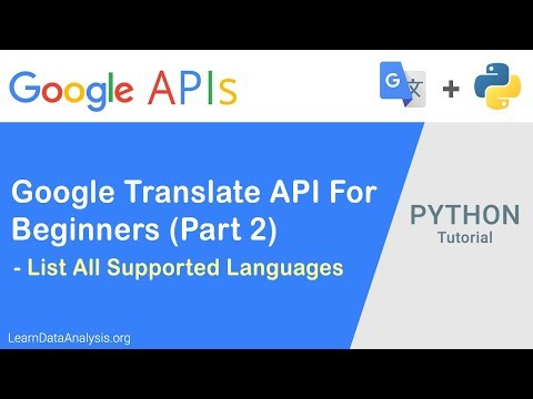 Learn Google Translation API in Python Part 2 - List Supported