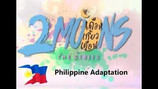 2 MOONS SERIES (PHILIPPINE ADAPTATION)?