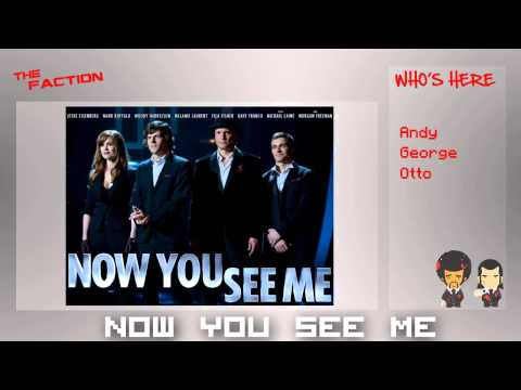 Now You See Me: Movie Review – The Faction w/ Andy, George, and Otto