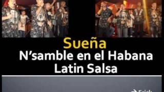 Sueña(estreno) - N'samble en el Habana Latin Salsa 23/08/09
