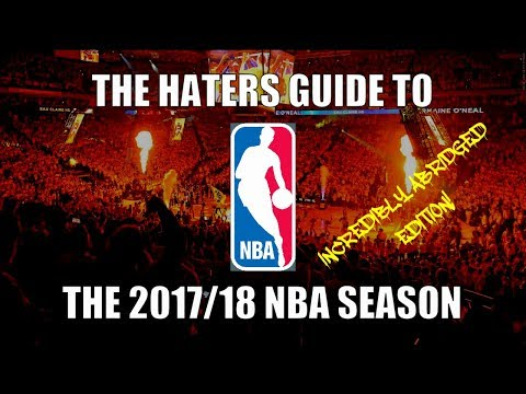 The Haters Guide to the 2017/18 NBA Season
