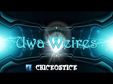 Uwa Weires by Chicko