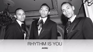 AKNU - Rhythm is You Lyric Video