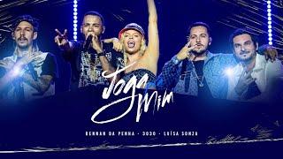 Baixar Rennan da Penha, 3030, Luísa Sonza - JOGA PRA MIM (DVD SEGUE O BAILE AO VIVO)