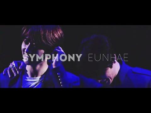 [FMV] SYMPHONY | EUNHAE ‧ 2 Years