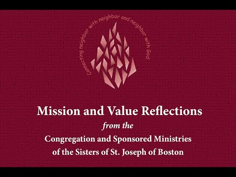 The Mission and Values of the Sisters of St. Joseph of Boston
