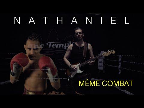 Смотреть клип Nathaniel - Même Combat