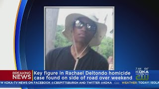 Police: Key Figure In Rachael DelTondo's Murder Probe Found Unconscious