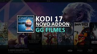 KODI 17 NOVO ADDON GG FILMES !!!