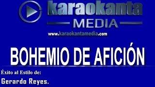 Karaokanta - Gerardo Reyes - Bohemio de afición