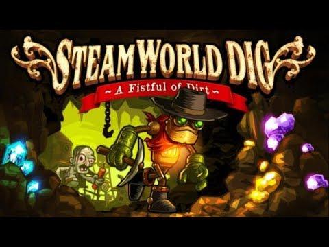 SteamWorld Dig Game Play Walkthrough / Playthrough |