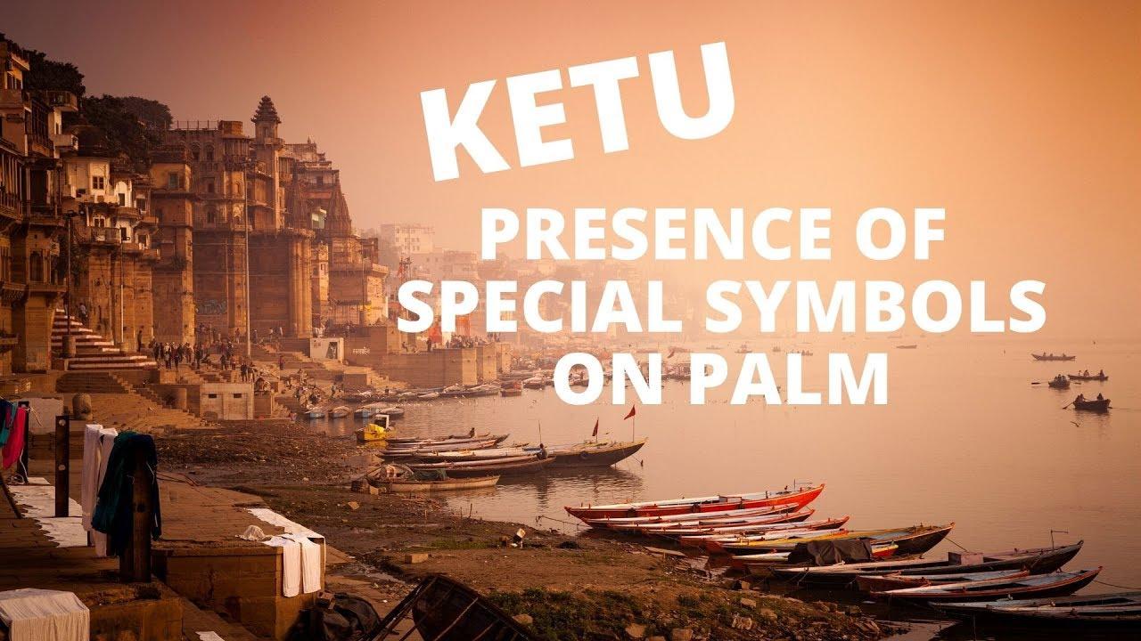 KETU - SPECIAL SIGNS & SYMBOLS