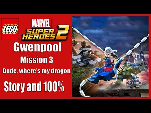 Lego marvel superheroes 2 Gwenpool Mission 3: Story and 100% guide