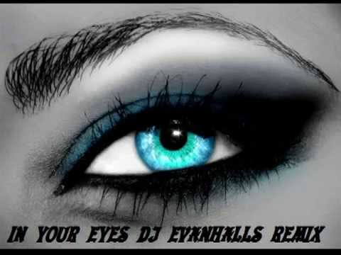 IN YOUR EYES (REMIX DJ EVANHALLS) in your eyes-luz devina