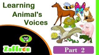 Easy Learn Animals for kids : Names & Voices 2 of 3 | تعلم أصوات الحيوانات | 動物の声を学びます | zaffron