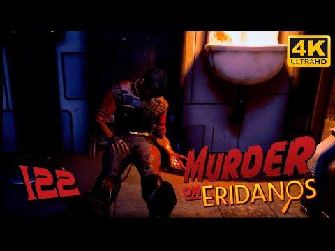 The Outer Worlds: Murder on Eridanos 🪐 PART 122 - Playthrough - 4K 60fps |
