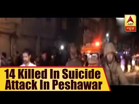 Pakistan: 14 Killed In Suicide Attack In Peshawar | ABP News
