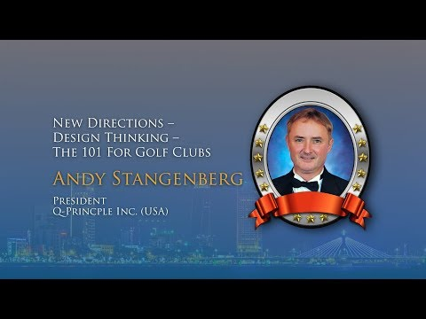 APGS 2017 - New Directions – Design Thinking – The 101 For Golf Clubs