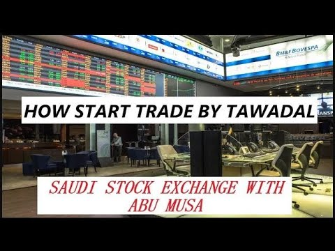 How to Trade  Invest in Stock Exchange  Saudi Arab Stock Exchange Guide By Abu Musa