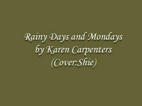 Rainy Days and Mondays by Karen Carpenter (cover:Shie)