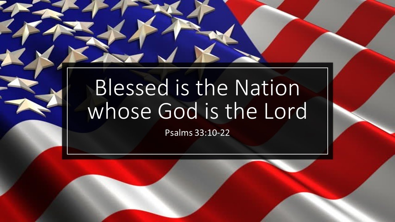 "Blessed is the Nation Whose God is the Lord"" - YouTube"