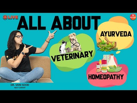 All About Veterinary, Homeopathy & Ayurveda | Dr. Vani Sood | Neet Biology | Vedantu Biotonic